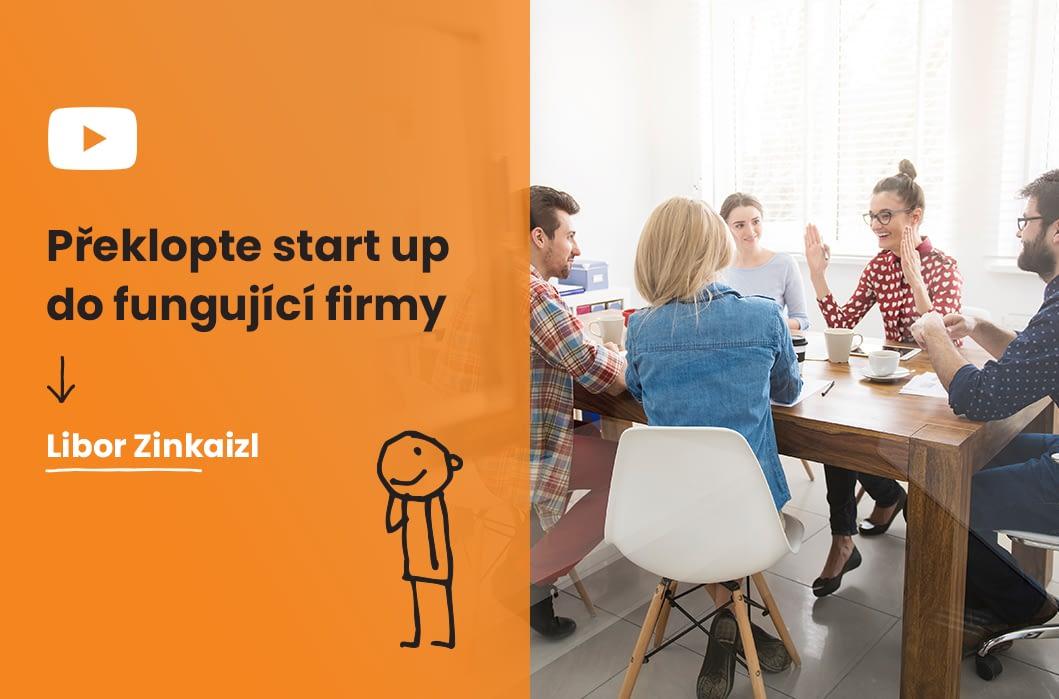Překlopte start up do fungující firmy